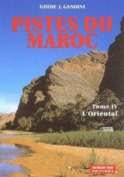 Pistes du Maroc t.4 ; l'oriental - Couverture - Format classique
