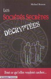 Les societes secretes decryptees - Intérieur - Format classique