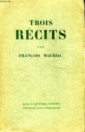Trois Recits. Les Cahiers Verts. - Couverture - Format classique