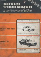 Revue Technique Automobile - Octobre 1978 - N°382 - Evolution De La Construction Peugeot 504 Diesel - Etude Technique Renault 18 - Special Salon 1978 - Couverture - Format classique
