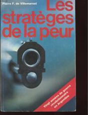 Les Strateges De La Peur - Vingt Annees De Guerre Revolutionnaire En Argentine - Couverture - Format classique