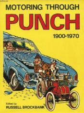 Motoring Through Punch, 1900-1970 - Couverture - Format classique