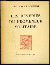 Les Reveries Du Promeneur Solitaire. - Couverture - Format classique
