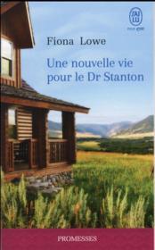 Une nouvelle vie pour le dr stanton - Couverture - Format classique