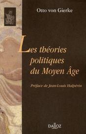 Les théories politiques du Moyen Age - Intérieur - Format classique