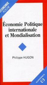 Économie politique internationale et mondialisation - Couverture - Format classique
