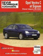 REVUE TECHNIQUE AUTOMOBILE N.673.1 ; Opel Vectra C et Signum ; Diesel depuis 06/2002 - Couverture - Format classique