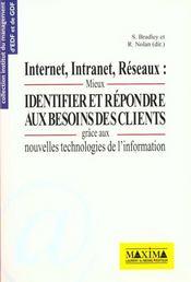 Internet, intranet, reseaux : mieux identifier et repondre aux besoins des clients - Intérieur - Format classique