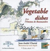 Vegetables dishes from l'oustau de baumaniere - Couverture - Format classique