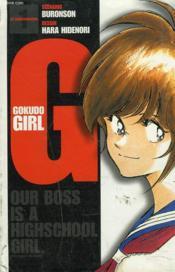 Gokudo Girl T.1 - Couverture - Format classique