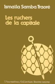 Les ruchers de la capitale - Couverture - Format classique