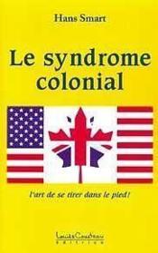 Syndrome colonial - Couverture - Format classique