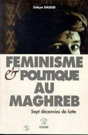 Feministe Et Politique Au Maghreb - Couverture - Format classique
