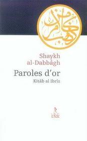 Paroles d'or ; kitâb al ibrîz - Intérieur - Format classique