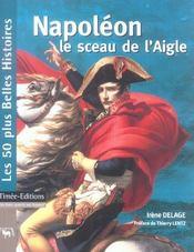 Napoleon, le sceau de l'aigle - Intérieur - Format classique