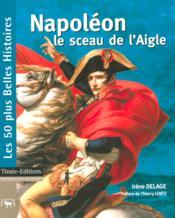 Napoleon, le sceau de l'aigle - Couverture - Format classique