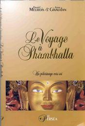 Voyage A Shambhalla. Pelerinage Vers Soi - Intérieur - Format classique