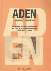 Paul Nizan et les années 30 t.2 ; intellectuels, écrivains et journalistes aux côtés de la République espagnole (1936-1939) - Couverture - Format classique