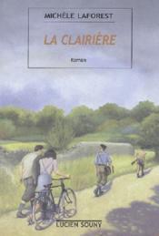 Clairiere (la) - Couverture - Format classique
