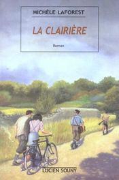 Clairiere (la) - Intérieur - Format classique