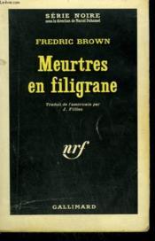 Meurtres En Filigrane. Collection : Serie Noire N° 818 - Couverture - Format classique
