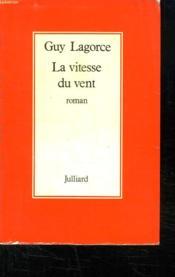 La Vitesse Du Vent. - Couverture - Format classique