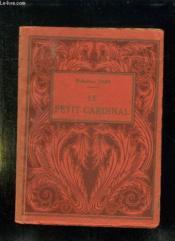 Le Petit Cardinal. - Couverture - Format classique