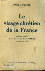 Le Visage Chretien De La France. - Couverture - Format classique