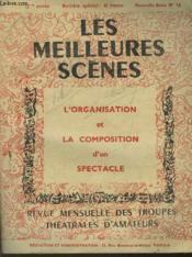 Les Meilleures Scenes - L'Organisation Et La Composition D'Un Spectacle - N°10 - Couverture - Format classique