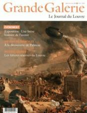 Grande Galerie, le journal du Louvre N.33 ; exposition: une brève histoire de l'avenir - Couverture - Format classique
