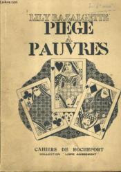 Piege A Pauvres / Collection Libre Agissement . - Couverture - Format classique