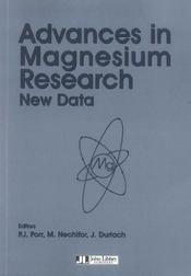 Advances In Magnesium Research. New Data - Intérieur - Format classique