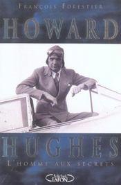 Howard hughes, l'homme aux secrets l'aviateur qui inspira scorcese - Intérieur - Format classique
