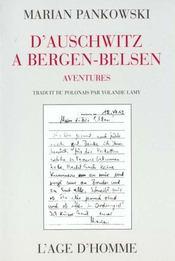 D'Auschwitz A Bergen-Belsen - Intérieur - Format classique