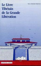 Livre tibetain de la grande liberation - Couverture - Format classique