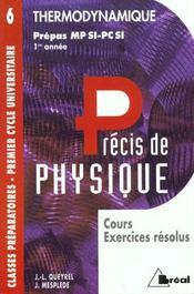 Precis de physique t.6 ; thermodynamique mpsi pcsi - Intérieur - Format classique