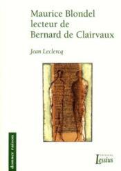 Maurice Blondel Lecteur De Bernard De Clairvaux Donner Raison 9 - Couverture - Format classique