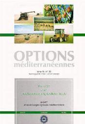The gatt and mediterranean agricultural trade ; le gatt et les echanges agricoles mediterraneens - Couverture - Format classique