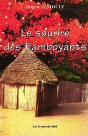 Le Sourire Des Flamboyants - Couverture - Format classique
