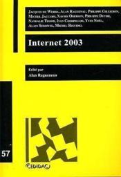 Internet 2003 - travaux des journees d'etude organisees a l'universite de lausanne les 21 mai et 26 - Couverture - Format classique