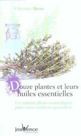 Douze plantes et leurs huiles essentielles - Intérieur - Format classique