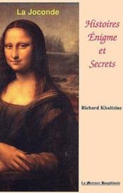 La Joconde ; histoires, enigme et secrets - Couverture - Format classique