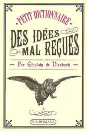 Dictionnaire des idées mal reçues - Couverture - Format classique
