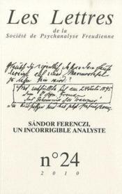 LES LETTRES DE LA SOCIETE DE PSYCHANALYSE FREUDIENNE N.24 ; autour de Ferenczi - Couverture - Format classique