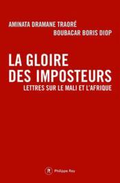 La gloire des imposteurs ; lettres sur le Mali et l'Afrique - Couverture - Format classique