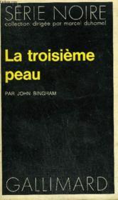 Collection : Serie Noire N° 1601 La Troisieme Peau - Couverture - Format classique