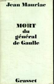 Mort Du General De Gaulle. - Couverture - Format classique