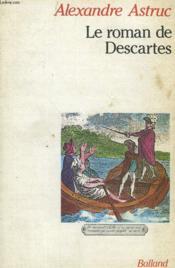 Le Roman de Descartes - Couverture - Format classique