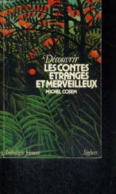 Découvrir les contes étranges et merveilleux - Couverture - Format classique