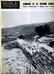 BIBLE ET TERRE SAINTE N°121 : AN 70 : SAMARIE ET LE SECOND SCHISME Samarie hellénistique et romaine face à Jérusalem - Couverture - Format classique